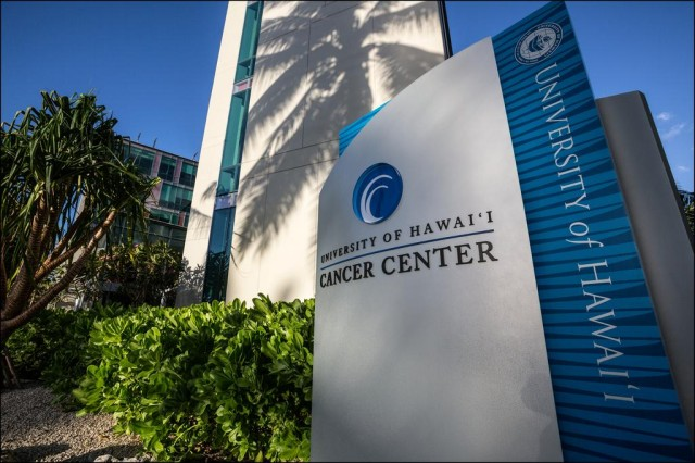 University of Hawaii Cancer Center.