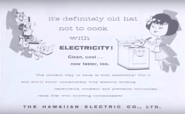 An early Hawaiian Electric advertisement encourages people to be more modern — by cooking with electricity.